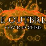 The Outbreak – Covid 19 Crisis