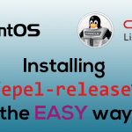 Installing epel-release in CentOS 8 and Oracle Linux 8 – The EASY Way